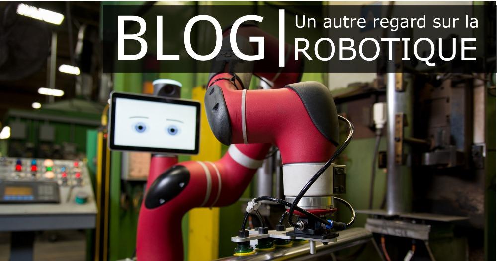 Blog HumaRobotics - Un autre regard sur la robotique