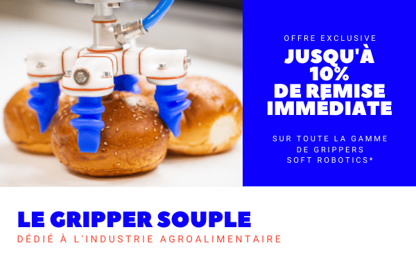 offre exclusive gripper soft robotics